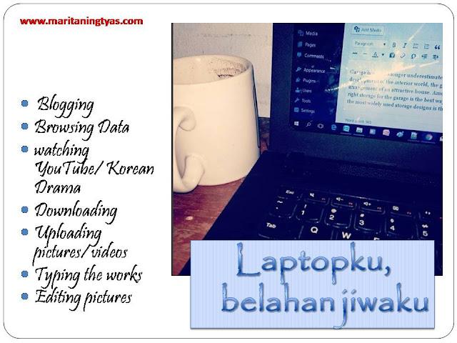 laptopku, belahan jiwaku