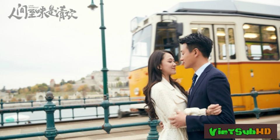 Phim Thanh Đạm Là Mỹ Vị Nhân Gian Tập 13 VietSub HD | Love Actually (2017) 2017