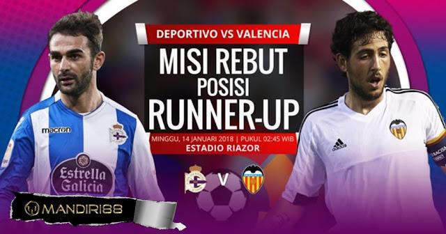 Prediksi Bola Deportivo La Coruna Vs Valencia , Minggu 14 January 2018 Pukul 02.45 WIB