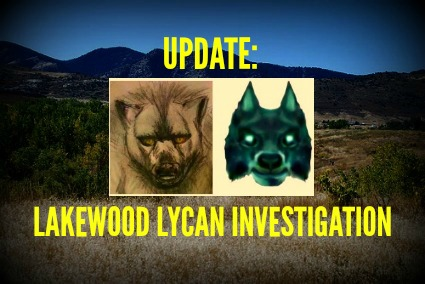 Update: Lakewood Lycan Investigation