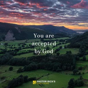 You Are Accepted By God by Rick Warren