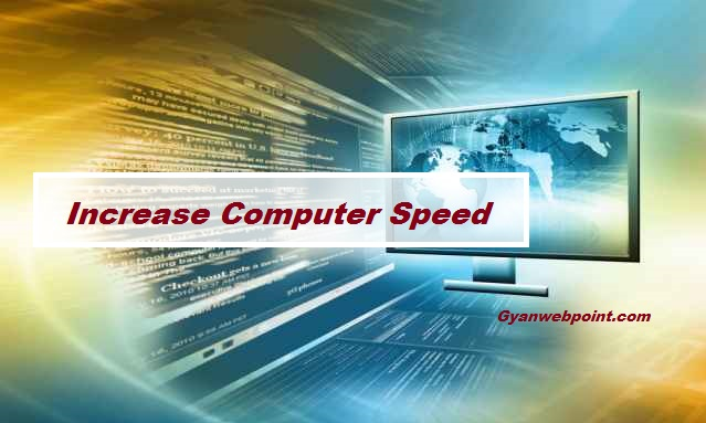 Computer-Ki-Speed-Fast-Kaise-Kare