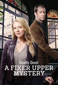 Watch Deadly Deed: A Fixer Upper Mystery Online Free in HD