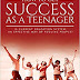 How to be a successful Teenager