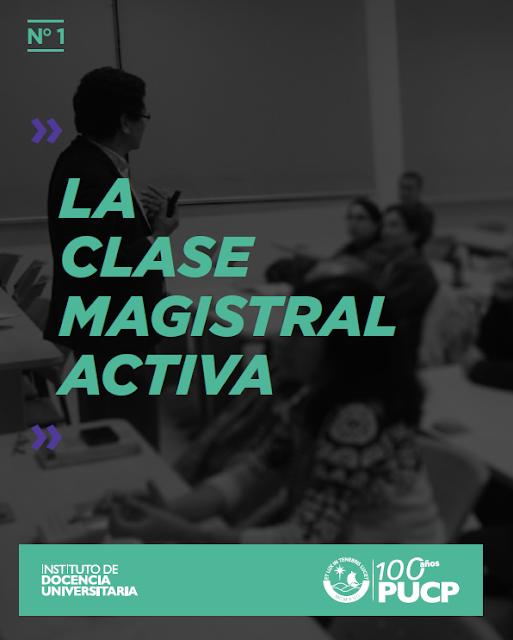 http://idu.pucp.edu.pe/wp-content/uploads/2017/08/1.-Clase-Magistral-Activa.pdf