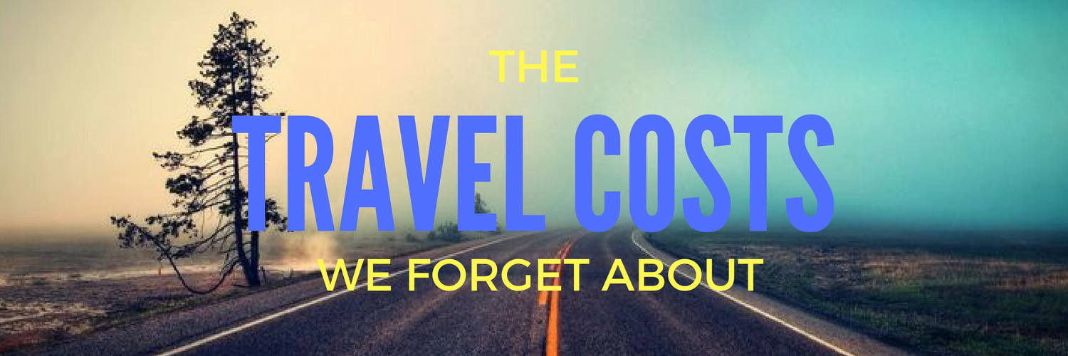 The travel costs that we forget about