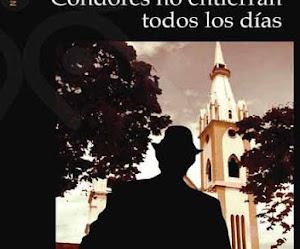 Reseña: Cóndores no entierran todos los días - Gustavo Álvarez Gardeazábal