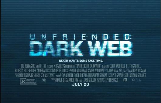 فيلم Unfriended Dark Web الذي يكشف حقيقة الإنترنت الخفي