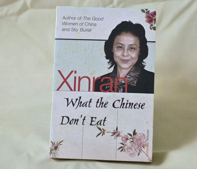 What the chinese don't eat by Xinran