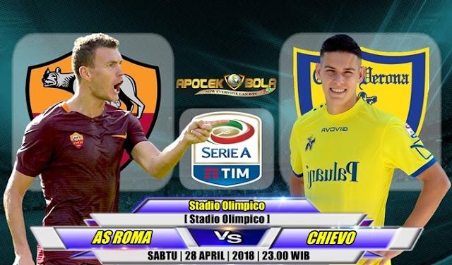 Prediksi AS Roma vs Chievo 28 April 2018