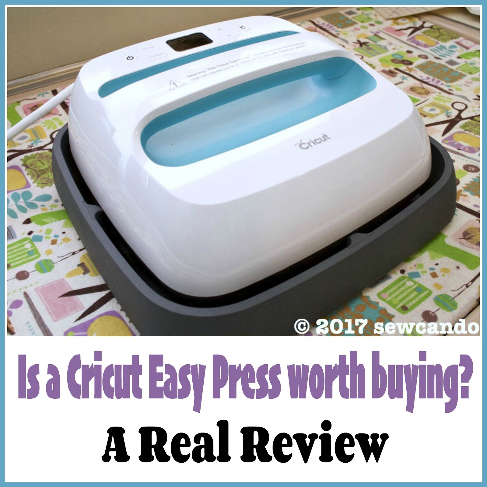 Sew Can Do: Should You Buy a Cricut Easy Press? A Real Review