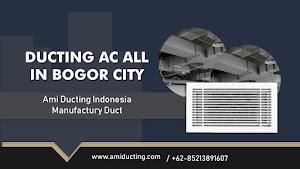 Jasa Pembuatan Ducting AC Bogor 0852-1389-1607