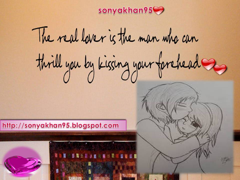 Best Forehead Kissing Quotes Images - Sonya Khan95 (Quotes)