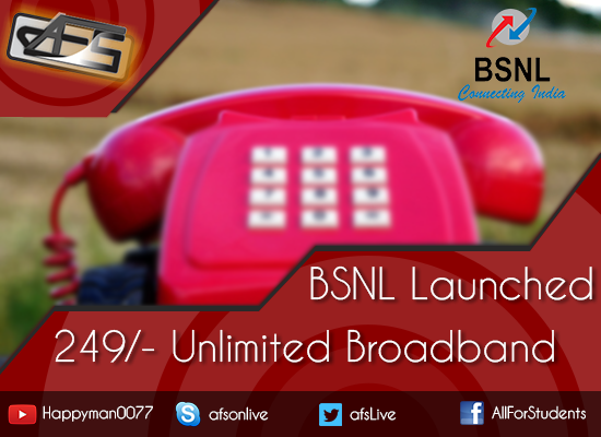 BSNL launched 249 unlimited broadband for 6 months starting 09.09.2016