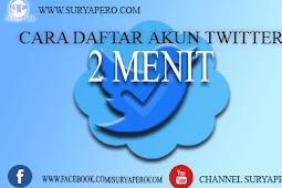 Cara Mendaftar Akun Twitter Dalam 2 Menit