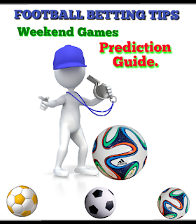 Soccer prediction and football betting tips for weekend sure games.