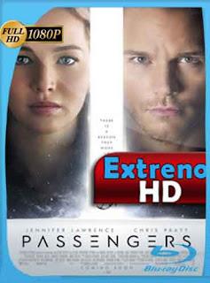 Passengers (Pasajeros) 2016 HD [1080p] Latino [GoogleDrive] DizonHD