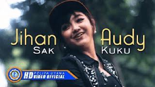 Lirik Lagu Sak Kuku (Dan Artinya) - Jihan Audy