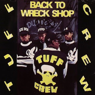 Tuff Crew – Back To Wreck Shop (1989) [CD] [FLAC]