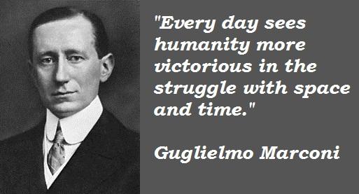 Bootstrap Business: Guglielmo Marconi Quotes & Radio