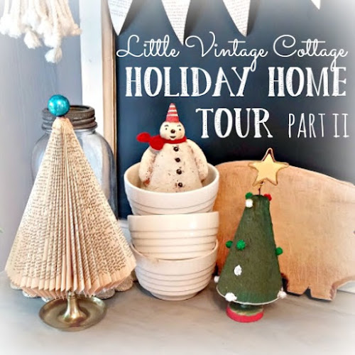 2016 Holiday Home Tour - Part II