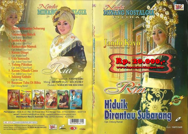 Ria - Hiduik Di Rantau Subarang (Album Nada Minang Nostalgia Pilihan)