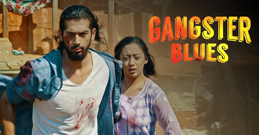 GANGSTER BLUES Nepali Movie Official Teaser [Anna Sharma, Aashirman Ds Joshi]