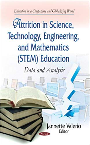 Dwonload Buku Attrition in Science, Technology, Engineering, and Mathematics (STEM) Education: Data and Analysis