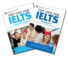 TOP TIPS FOR IELTS ACADEMIC & GENERAL