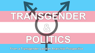 Transgender & Politics Anarchist
