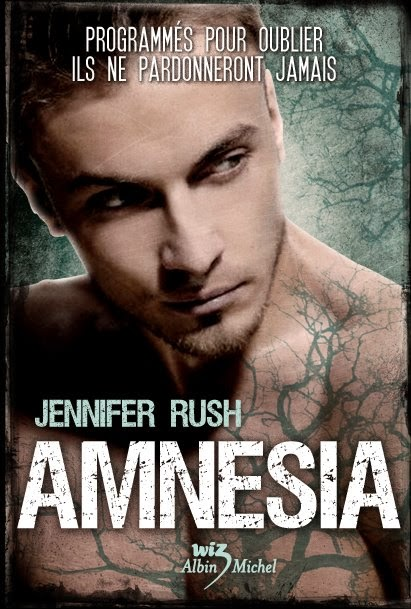 http://lachroniquedespassions.blogspot.fr/2014/02/amnesia-tome-1-de-jennifer-rush.html
