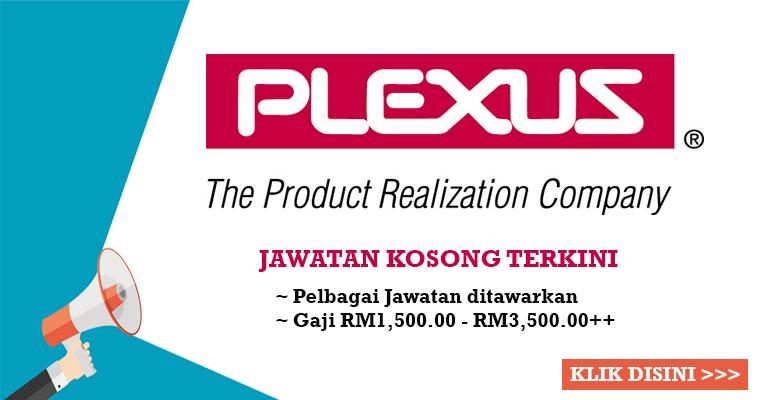 Jawatan Kosong di Plexus Manufacturing Sdn Bhd