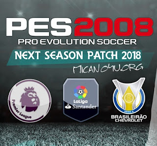 PES 2008 Next Season Patch 2018 Season 2017/2018