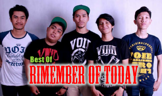 Koleksi Lagu Rimember Of Today Mp3 Full Album Terbaru Dan Terlengkap Rar,Rimember Of Today, Pop, Lagu Indie, 2018,