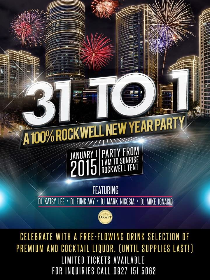 Celebrate New Year At 31 To 1: A 100% Rockwell New Year Party! Party From 1  AM To Sunrise On January 1, 2015, At The Rockwell Tent And Celebrate With A  ...