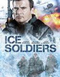 Urmariti acum filmul Ice Soldiers Online Gratis Subtitrat