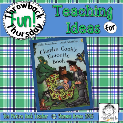 Charlie Cook's Favorite Book by Julia Donaldson - Teaching Tips.