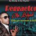 Pack Reggaeton Old School Part.I Agosto (DjBasty & DjMeyker)