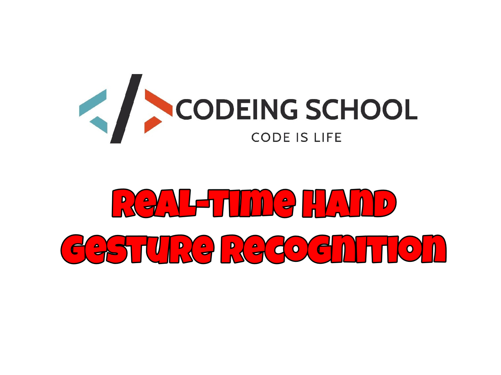 Real-Time Hand Gesture Recognition (with source code) using