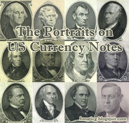 The Portraits on US Currency Notes   Lunaticg Coin