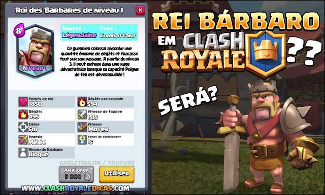 Carta Lendária Rei Bárbaro - Carta Heroica Clash Royale