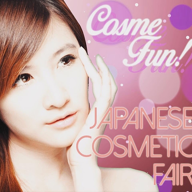 Cosme Fun! Cosmetics Fair @ Fan Japan Shop, Mitsui Outlet Park KLIA Sepang, Isetan 1st Floor The Gardens Mid Valley, Malaysia