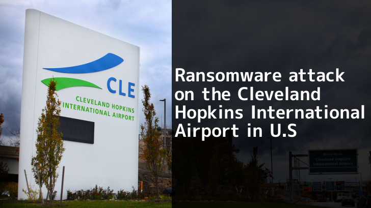 Ransomware Attack on the Cleveland Hopkins International Airport in U.S – Lessons learned