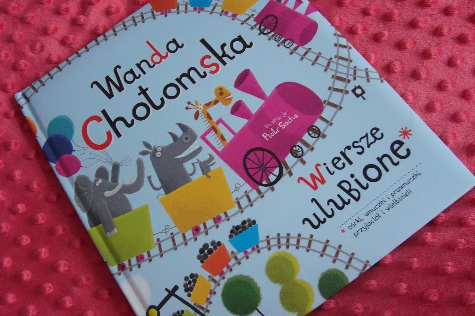 Wiersze Ulubione Wanda Chotomska Wydawnictwo Muza