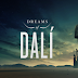 Dreams of Dali&Dali lives