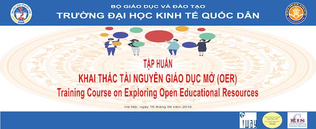 Tập huấn: Khai thác Tài nguyên Giáo dục Mở (OER) tại Trường Đại học Kinh tế Quốc dân