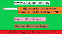 Mizoram Public Service Commission Recruitment 2017–15 Sub Inspector