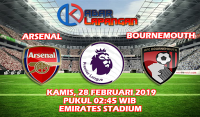 Prediksi Bola Arsenal vs Bournemouth 28 Februari 2019