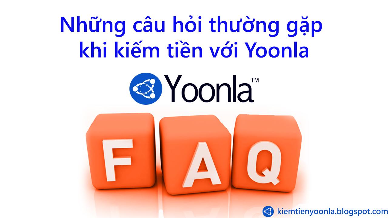 Những câu hỏi thường gặp khi kiếm tiền với Yoonla
