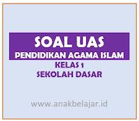soal uas pendidikan agama islam kelas 1